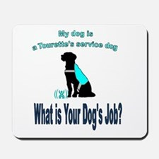 Torrette's syndrome service dog Mousepad
