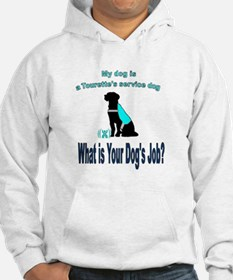 Torrette's syndrome service dog Sweatshirt