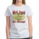40th Birthday | Well Aged Women's T-Shirt
