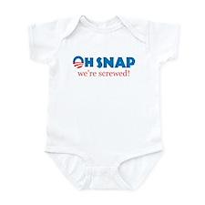 Oh Snap! We're screwed Infant Bodysuit
