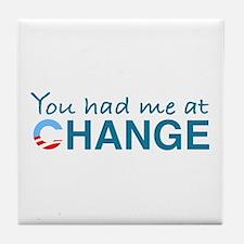 You had me at Change Tile Coaster