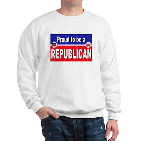 Proud to be a Republican Sweatshirt