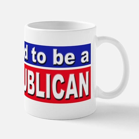 Proud to be a Republican Mug