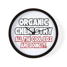 """Organic Chemistry.Cool Kids"" Wall Clock"
