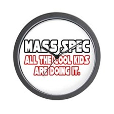 """Mass Spec...Cool Kids"" Wall Clock"