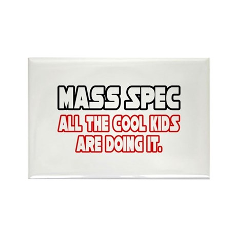 """Mass Spec...Cool Kids"" Rectangle Magnet (10 pack)"