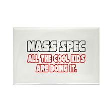"""""""Mass Spec...Cool Kids"""" Rectangle Magnet"""