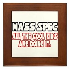 """Mass Spec...Cool Kids"" Framed Tile"