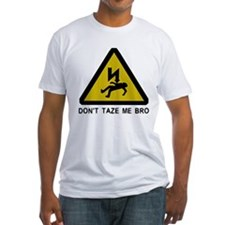 Don't taze me bro! Shirt