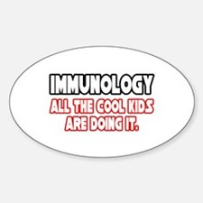 """""""Immunology...Cool Kids"""" Oval Decal"""