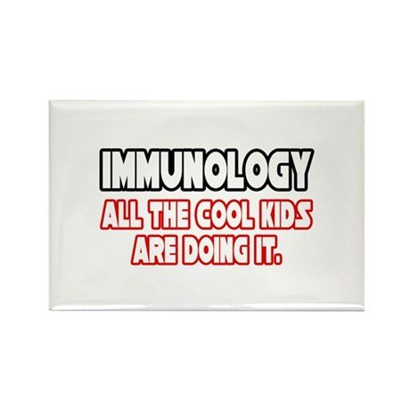 """""""Immunology...Cool Kids"""" Rectangle Magnet"""