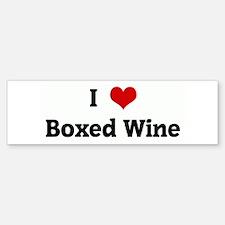 I Love Boxed Wine Bumper Bumper Bumper Sticker