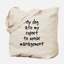 my dog ate my report Tote Bag