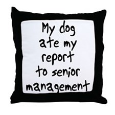 my dog ate my report Throw Pillow