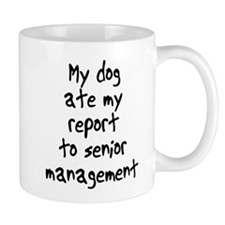 my dog ate my report Mug