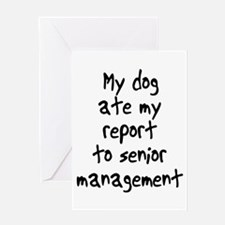 my dog ate my report Greeting Card