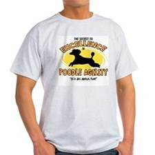 The Secret to Poodle Agility T-Shirt