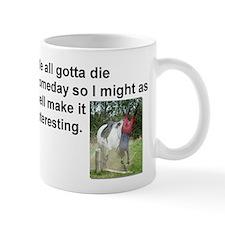 2-diequotewithpic Mugs