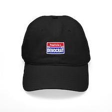 Proud to be a Democrat Baseball Hat