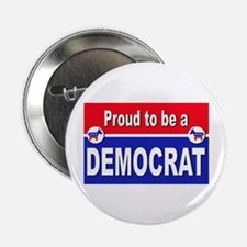 """Proud to be a Democrat 2.25"""" Button"""