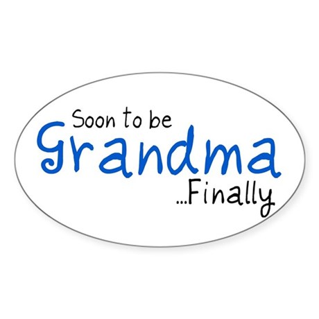 Soon to be Grandma Oval Sticker