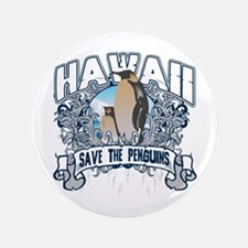 """Save the Penguins Hawaii 3.5"""" Button"""