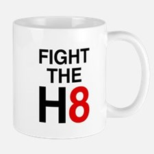 Fight the H8 Mug