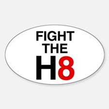Fight the H8 Oval Decal