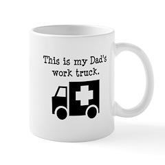 My Dad Is An EMT Mug