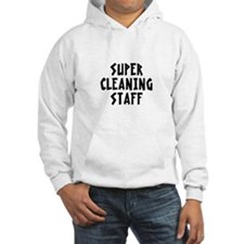 SUPER CLEANING STAFF Hoodie