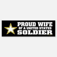 Proud Wife of a U.S. Soldier/BLK Bumper Bumper Sticker