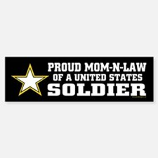 Proud Mom-n-law of a U.S. Soldier Bumper Bumper Sticker