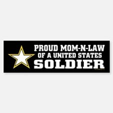 Proud Mom-n-law of a U.S. Soldier Sticker (Bumper)