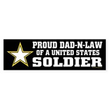 Proud Dad in law Soldier/BLK Bumper Sticker