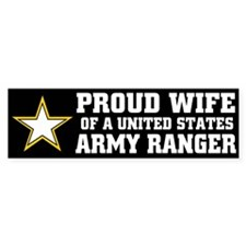 PROUD WIFE - ARMY RANGER Bumper Bumper Sticker