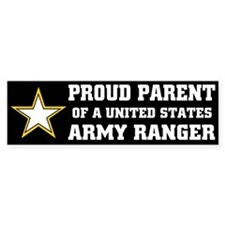 PROUD PARENT - ARMY RANGER Bumper Bumper Sticker
