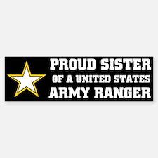 PROUD SISTER - ARMY RANGER Bumper Bumper Bumper Sticker