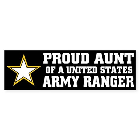 PROUD Aunt - ARMY RANGER Bumper Sticker