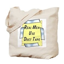 Real Men Use Duct Tape Tote Bag