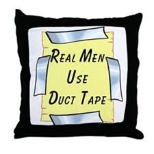 Real Men Use Duct Tape Throw Pillow