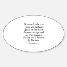 MATTHEW 12:33 Oval Decal
