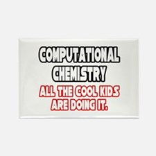 """Comp. Chemistry...Cool Kids"" Rectangle Magnet"