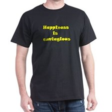 Happiness is contagious T-Shirt
