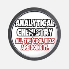 """""""Analytical Chem...Cool Kids"""" Wall Clock"""