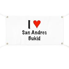 I love San Andres Bukid Banner