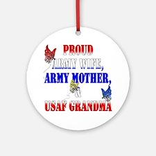 Army Wife Mom USAF Grandma Ornament (Round)
