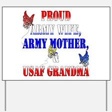 Army Wife Mom USAF Grandma Yard Sign