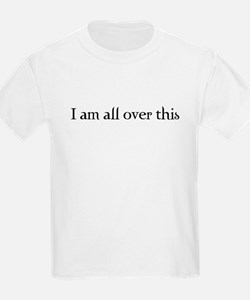 I am all over this T-Shirt