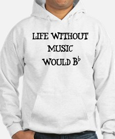 Life Without Music... Hoodie