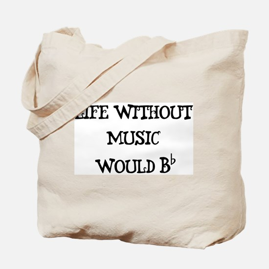 Life Without Music... Tote Bag